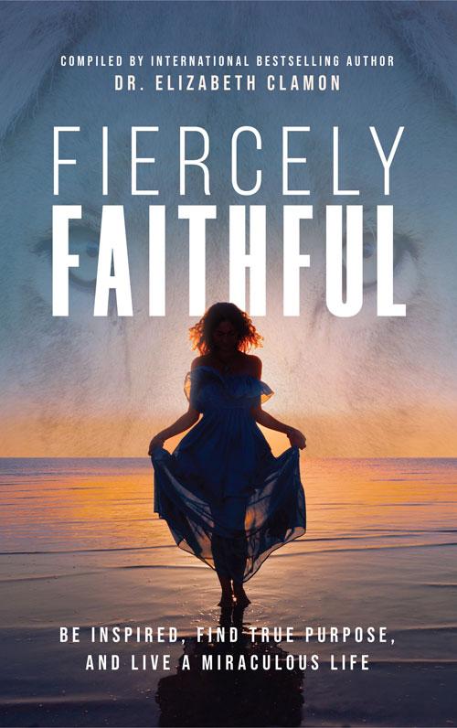 """#1 International Bestselling Book, """"Fiercely Faithful"""""""